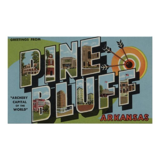 Pine Bluff, Arkansas (Archery Capital) Poster
