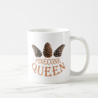 Pine cone queen coffee mug