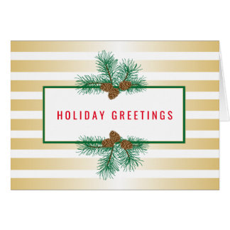 Pine Cones, Gold Stripes, Holiday Greetings Greeting Card