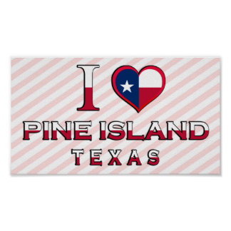 Pine Island, Texas Posters