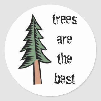 pine tree, trees are the best classic round sticker