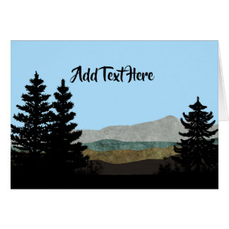Pine Trees and Mountains | Add Your Own Text Card