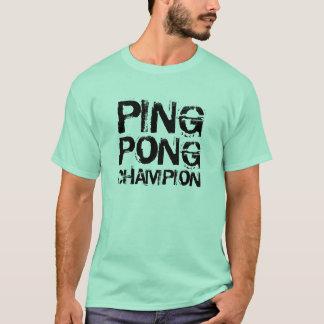 Ping Pong champion Shirt