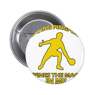 Ping Pong DESIGNS 6 Cm Round Badge