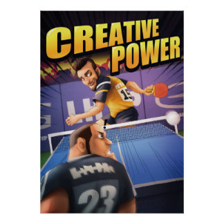 Ping Pong Posters: Creative Power Poster