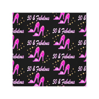 PINK 50 AND FABULOUS BIRTHDAY SHOE DESIGN STRETCHED CANVAS PRINTS