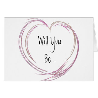 Pink Abstract Heart Be My Bridesmaid Greeting Card