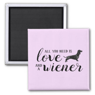 Pink All you need is love and a Dachshund magnet