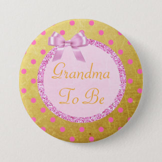 Pink and Gold Grandma  to Be Baby Shower Pin