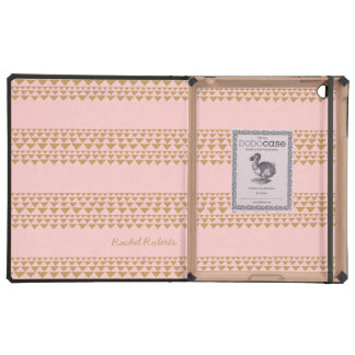 Pink and gold triangle striped dodo case for iPad