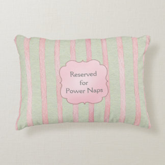Pink and Gray Stripe Reserved for Power Naps Decorative Cushion