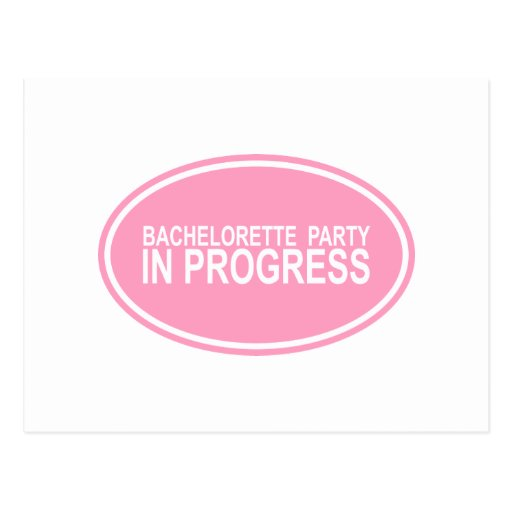 Pink Bachelorette Party in Progress Tees Gifts Postcard