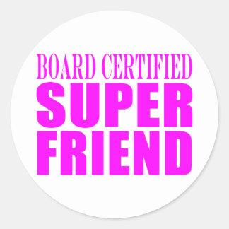 Pink Birthdays & Christmas : Super Friend Round Sticker