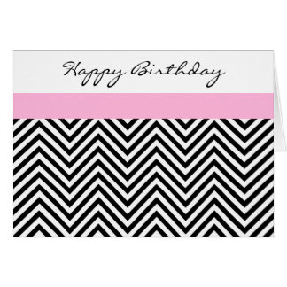 Pink, Black, and White Chevron Birthday Card