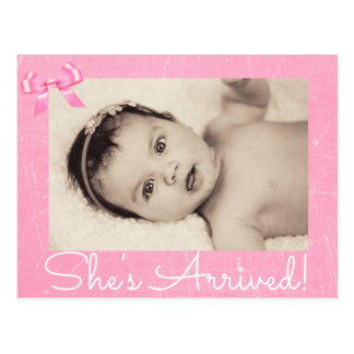 "Pink Bow Photo ""She's Arrived""  Birth Announcement Postcard"