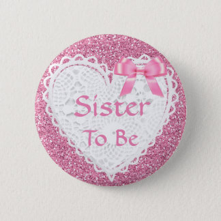 Pink Bow Sister to be Baby Shower Button
