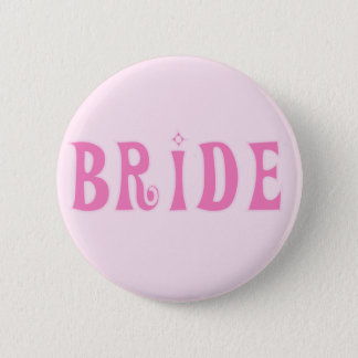 Pink Bride Tshirts and Gifts 6 Cm Round Badge