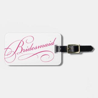 Pink bridesmaid sweet bachelorette luggage tag