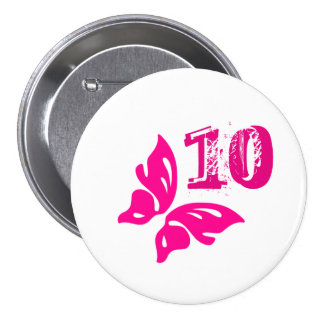 Pink butterfly button for age 10.