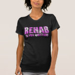 Pink Camouflage Rehab is for Quitters Tees