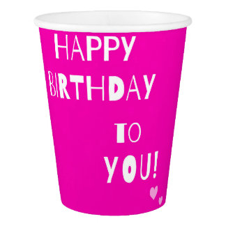 Pink color Happy Birthday to You Paper Cup