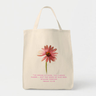 Pink Cone Flower The Grass Withers but Tote Bag