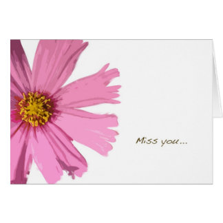 "Pink Cosmos ""Miss You"" Greeting Card"