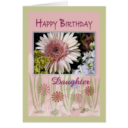 Pink Daisy Floral Bouquet, Daughter, Birthday Greeting Cards
