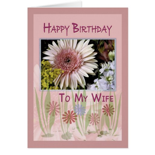 Pink Daisy Floral Bouquet, Wife, Birthday Greeting Cards
