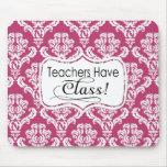 Pink Damask, Teachers Have Class Mousepad