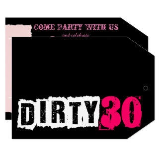 Pink Dirty 30th Personalize Party Invitation