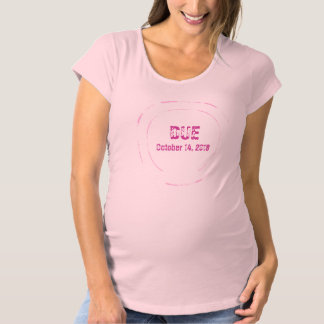 Pink Due Date Stamp Maternity Shirt