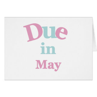 Pink Due in May Card