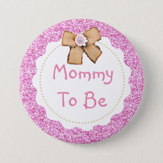 Pink Faux Glitter Mom to be Baby Shower Button