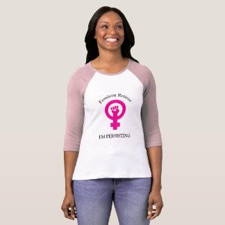 Pink Feminist Retiree | I'm Persisting T-Shirt