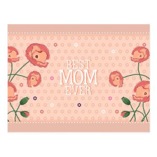 Pink Floral Best Mom Ever Postcard