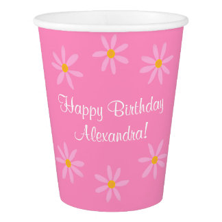 Pink Floral Happy Birthday Name (Alexandra) Paper Cup