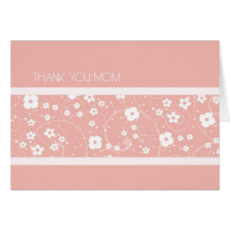 Pink Floral Mom Wedding Day Thank You Card