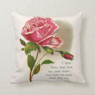 Pink Floral Rose  Scripture Quote Proverbs 8:17 Cushion