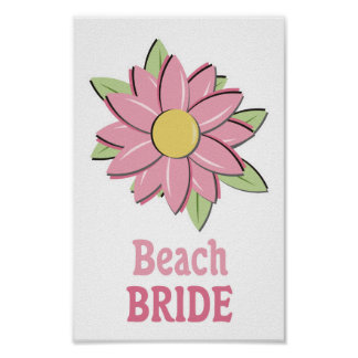 Pink Flower Beach Bride Poster