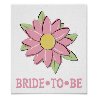 Pink Flower Bride to Be Print