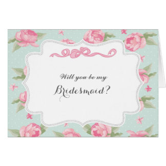 Pink Flowers Will You Be My Bridesmaid Card