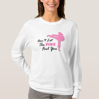 Pink Fool You 1.1 Karate Merchandise T-Shirt