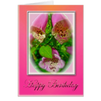Pink Foxgloves Happy Birthday Card
