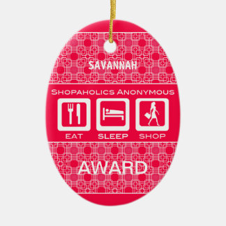 Pink Funny Shopaholic Eat Sleep Shop Award Ceramic Ornament