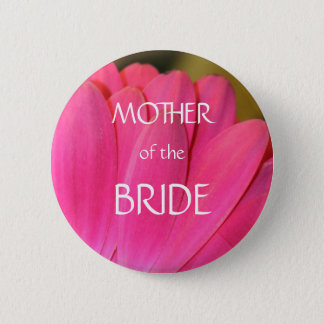 Pink Gerbena Petals Mother of the Bride Button
