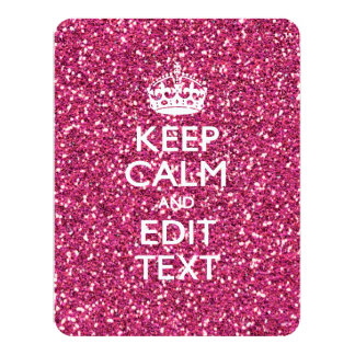 Pink Glitter Personalized KEEP CALM AND Your Text 11 Cm X 14 Cm Invitation Card