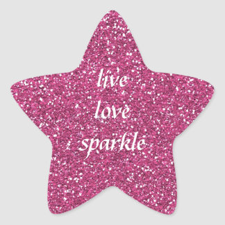 Pink Glitter with Live Love Sparkle Quote Star Sticker