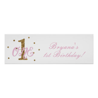 Pink & Gold Girls ONE 1st Birthday Party Banner Poster
