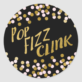 Pink | Gold Pop Fizz Clink Celebration Classic Round Sticker
